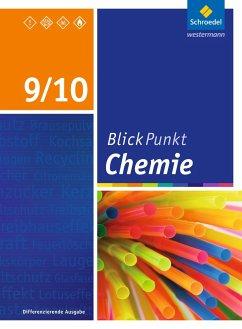 Blickpunkt Chemie 9/10. Schülerband. Sekundarschulen und Oberschulen. Berlin und Brandenburg