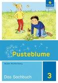 Pusteblume. Das Sachbuch 3 Schülerband. Baden-Württemberg