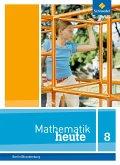 Mathematik heute 8. Schülerband. Sekundarstufe 1. Berlin und Brandenburg