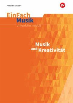 Musik und Kreativität. EinFach Musik