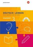 Deutsch lernen 3. Arbeitsheft. Hören - Sprechen - Lesen - Schreiben