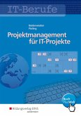 IT-Berufe: Projektmanagement für IT-Projekte. Schülerband