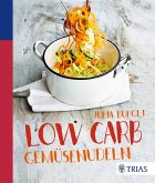 Low Carb Gemüsenudeln (eBook, PDF)