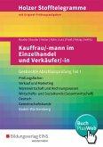 Holzer Stofftelegramme Kauffrau/ -mann im Einzelhandel und Verkäufer/ -in. Gestreckte Abschlussprüfung Teil 1. Aufgabenband. Baden-Württemberg