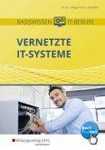 Basiswissen IT-Berufe. Vernetzte IT-Systeme. Schülerband