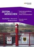Zeiten und Menschen 3. Niedersachsen. Nationalstaatsbildung im Vergleich: Polen und Deutschland - Wurzeln unserer Identität