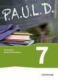 P.A.U.L. D. (Paul) 7. Schülerbuch. Gymnasien. Baden-Württemberg u.a.