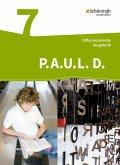 P.A.U.L. D. (Paul) 7. Schülerbuch. Differenzierende Ausgabe für Realschulen und Gemeinschaftsschulen. Baden-Württemberg