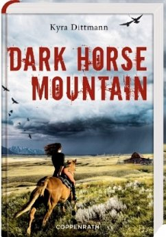 Dark Horse Mountain - Dittmann, Kyra