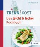Trennkost - Das leicht & lecker Kochbuch (eBook, PDF)