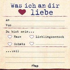 Was ich an dir liebe - Klebezettel - Reinwarth, Alexandra