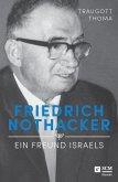 Friedrich Nothacker - Ein Freund Israels (eBook, ePUB)