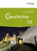 Geschichte 7/8. Schülerband. Differenzierende Ausgabe für Realschulen und Gemeinschaftsschulen. Baden-Württemberg