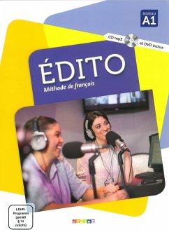 Édito A1. Livre élève + CD MP3 + DVD - Alcaraz, Marion; Braud, Céline; Calvez, Aurélien; Cornuau, Guillaume; Jacob, Anne; Pinson, Cécile; Vidal, Sandrine
