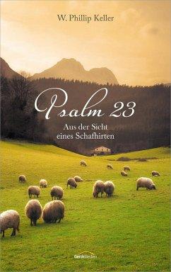 Psalm 23 - Keller, W. Phillip