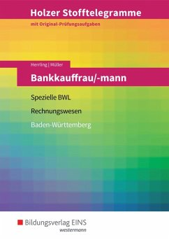 Holzer Stofftelegramme Bankkauffrau/-mann. Aufgabenband. Baden-Württemberg - Herrling, Erich; Müller, Martin