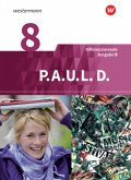 P.A.U.L. D. (Paul) 8. Schülerbuch. Differenzierende Ausgabe für Realschulen und Gemeinschaftsschulen. Baden-Württemberg