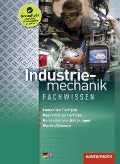 Industriemechanik Fachwissen, m. 1 Buch, m. 1 Online-Zugang