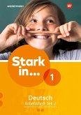 Stark in Deutsch 1. Arbeitsheft 1. Teil 2