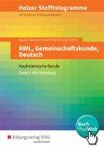 Holzer Stofftelegramme - AWL, Gemeinschaftskunde, Deutsch. Aufgabenband. Baden-Württemberg