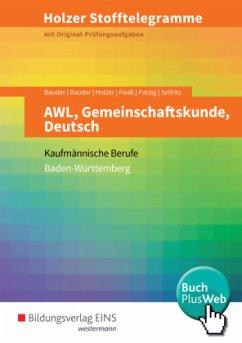 Holzer Stofftelegramme - AWL, Gemeinschaftskund...
