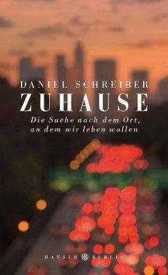 Zuhause (eBook, ePUB) - Schreiber, Daniel