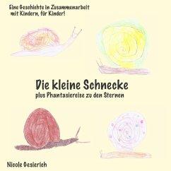 Die kleine Schnecke (eBook, ePUB)