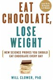 Eat Chocolate, Lose Weight (eBook, ePUB)
