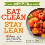 Eat Clean, Stay Lean (eBook, ePUB)
