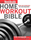 The Men's Health Home Workout Bible (eBook, ePUB)