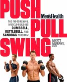 Men's Health Push, Pull, Swing (eBook, ePUB)