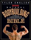 Men's Health Natural Bodybuilding Bible (eBook, ePUB)