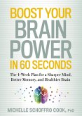 Boost Your Brain Power in 60 Seconds (eBook, ePUB)