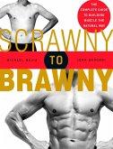 Scrawny to Brawny (eBook, ePUB)