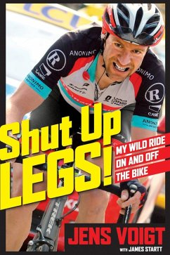 Shut Up, Legs! (eBook, ePUB) - Voigt, Jens; Startt, James D.