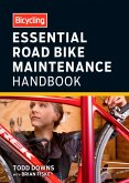 Bicycling Essential Road Bike Maintenance Handbook (eBook, ePUB)