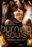 Burning Souls - Wie Feuer und Rauch (eBook, ePUB)