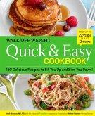 Walk Off Weight Quick & Easy Cookbook (eBook, ePUB)