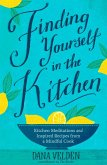 Finding Yourself in the Kitchen (eBook, ePUB)