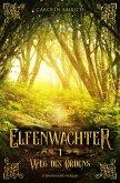 Weg des Ordens / Elfenwächter Bd.1 (eBook, ePUB)