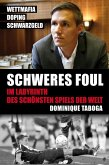 Schweres Foul (eBook, ePUB)