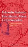Die offenen Adern Lateinamerikas (eBook, ePUB)