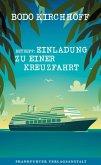 Betreff: Einladung zu einer Kreuzfahrt (eBook, ePUB)