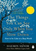 The Things You Can See Only When You Slow Down (eBook, ePUB)