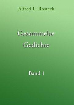 Gesammelte Gedichte Band 1