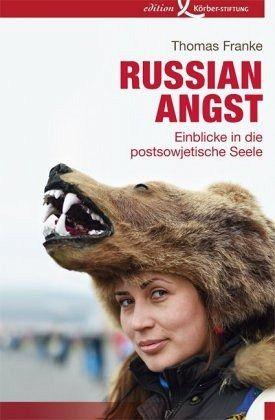 Russian Angst - Franke, Thomas