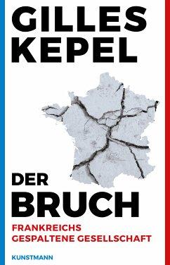 Der Bruch. (eBook, ePUB) - Kepel, Gilles