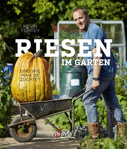 Riesen im Garten - Fortey, Kevin