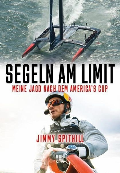 Segeln am Limit - Spithill, Jimmy