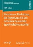 Methode zur Abschätzung der Ergebnisqualität von modularen Gesamtfahrzeugsimulationsmodellen